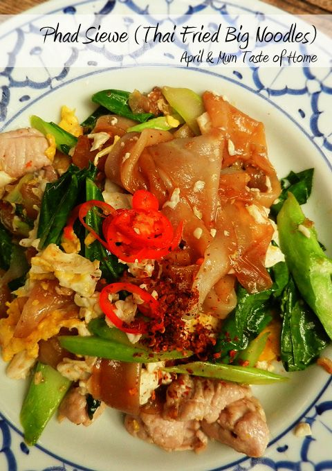 Thai Fried Big Noodles (Phad Siewe) | Best twist of Thai noodles' flavour and texture.