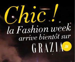 #PFW  Chic ! La Fashion Week arrive bientôt sur Grazia.fr !