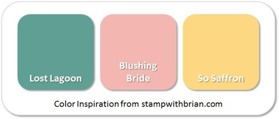 Stampin' Up! Color Inspiration: Lost Lagoon, Blushing Bride, So Saffron: