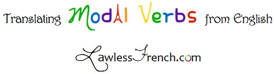 There's no such thing as modal verbs in French, so translating them from English requires a bit of creative thinking. https://www.lawlessfrench.com/grammar/modal-verbs/