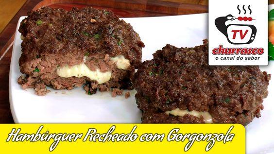 Receita de Hambúrguer Recheado com Gorgonzola - Tv Churrasco