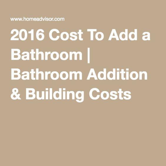 2016 Cost To Add a Bathroom | Bathroom Addition & Building Costs