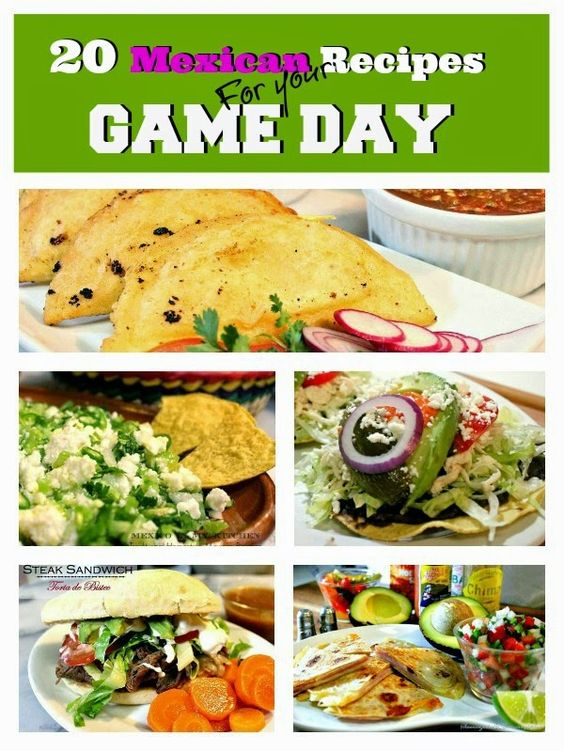 Mexico in my Kitchen: 20 Mexican Game Day Recipes|Authentic Mexican Recipes Traditional Food Blog