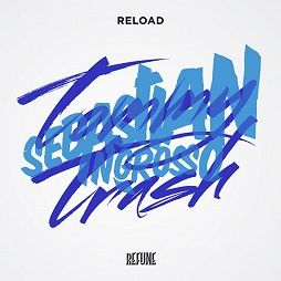 Sebastian Ingrosso, Tommy Trash – Reload acapella