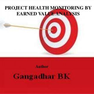 Author Project Health Monitoring By Earned Value Analysis