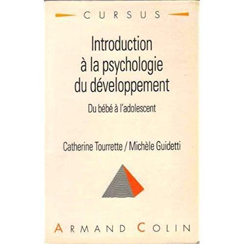 Introduction A La Psychologie Du Developpement Du Bebe A L Adolescent Psychologie Du Developpement Psychologie Developpement Du Bebe