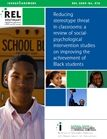 Reducing Stereotype Threat -  A Review of Interventions (Such as Growth Mindset)