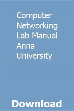 Computer Networking Lab Manual Anna University Study Guide Exam Study College Chemistry