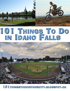 101 Things to Do...: 101 Things to do in Idaho Falls all year long. heaven knows this place is freaking boring....maybe this will help.