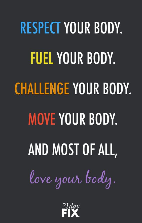 Respect your body enough to give it the LOVE it deserves! fitspo // motivation // exercise // fitness // 21 Day Fix // workout // inspiration // quote // quotes // love // health // wellness // fitspiration:
