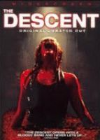 The Descent: On an annual extreme outdoor adventure, six women friends meet in a remote part of the Appalachians to explore a cave hidden deep int the woods. Far below the surface of the earth, disaster strikes when a rock fall blocks their exit and there is no way out. The friends are now prey, forced to unleash their most primal instincts in an all-out war against an unspeakable horror that attacks without warning.