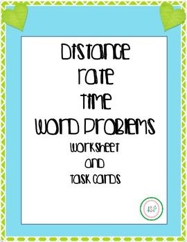 Distance Rate Time Word Problems Worksheet & TASK CARDS (basic ...
