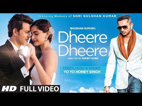 Dheere Dheere Se by Yo Yo Honey Singh featuring Hrithik Roshan and Sonam Kapoor.