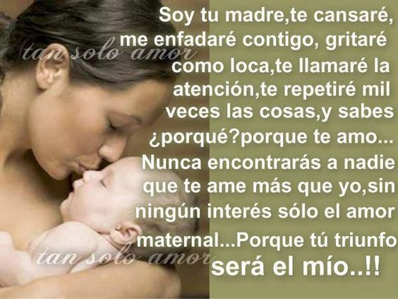 frases con imagenes para mamas primerizas | ... : PALABRAS DE UNA MADRE A UN HIJO : IMAGENES CON FRASES MOTIVADORAS