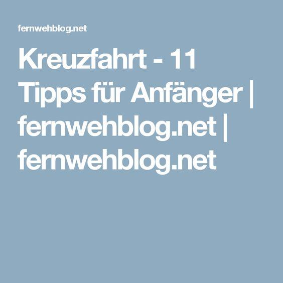 Kreuzfahrt - 11 Tipps für Anfänger | fernwehblog.net | fernwehblog.net