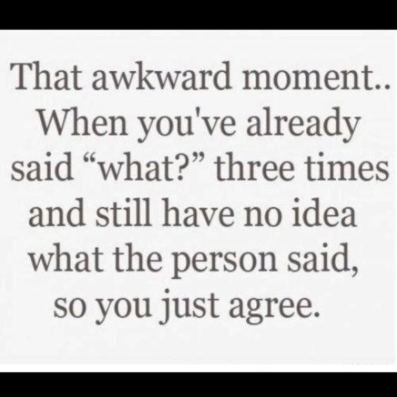 #awkward moments