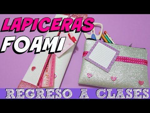 DIY REGRESO A CLASESLAPICERA\CARTUCHERA CON FOAMI(GOMA EVA) por FantasticAzul - YouTube