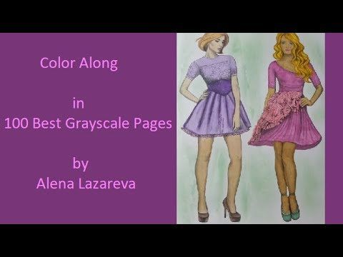 Coloring In 100 Best Grayscale Pages Pg 1 Youtube Grayscale Color Best