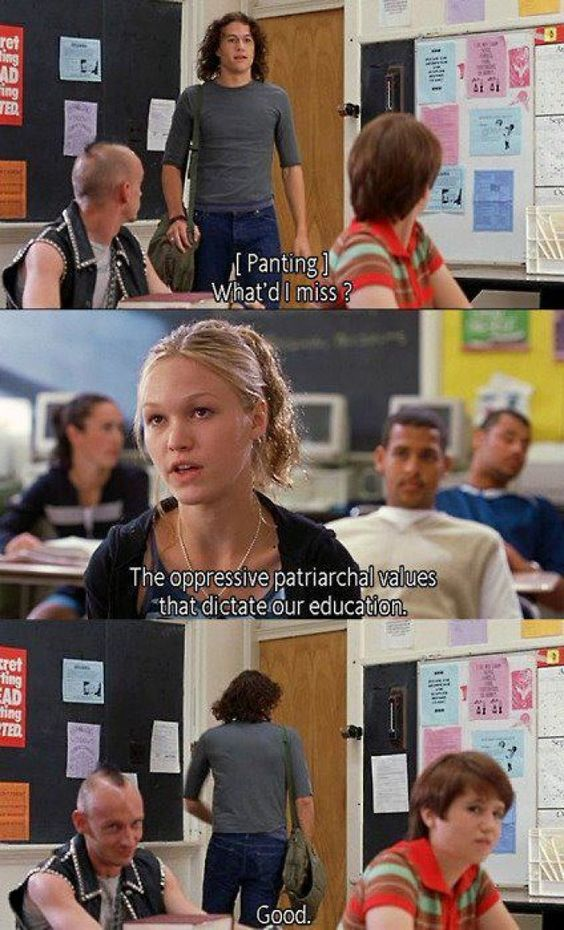 10 Things I hate about you! I remember he didn't hold her hair back when she was puking. HE WAS NOT THE RIGHT MAN I TELL YOU!