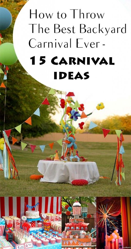 How To Throw The Best Backyard Carnival Ever 15 Ideas