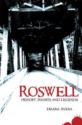 Roswell: History, Haunts and Legends (Haunted America):Amazon:Books