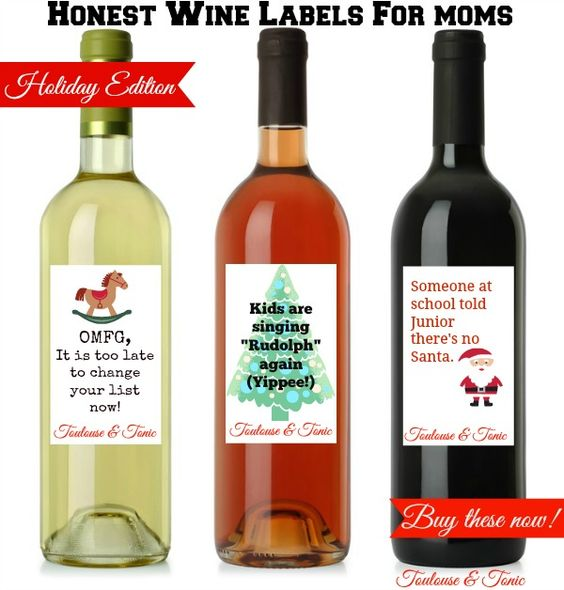 Honest Wine Labels for Moms - Holiday Edition. When Hallmark doesn't quite cut…
