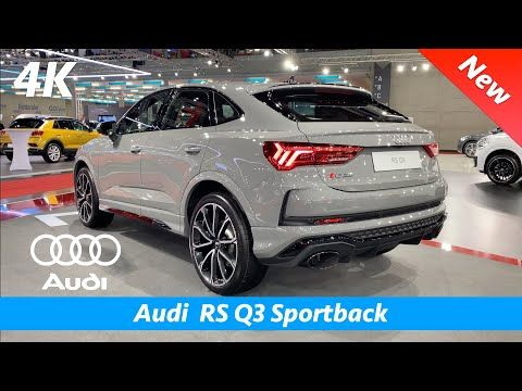 Audi Rs Q3 Sportback First Quick Look In 4k Interior Exterior Youtube In 2020 Audi Rs Audi Audi Q3