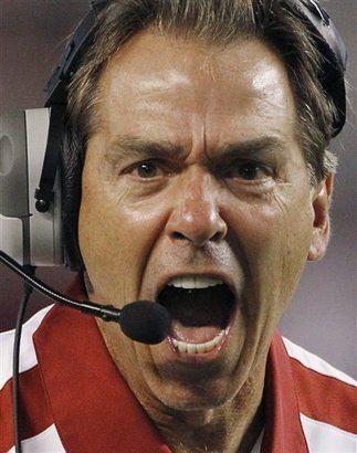 """Make their ass quit.""  Coach Nick Saban"