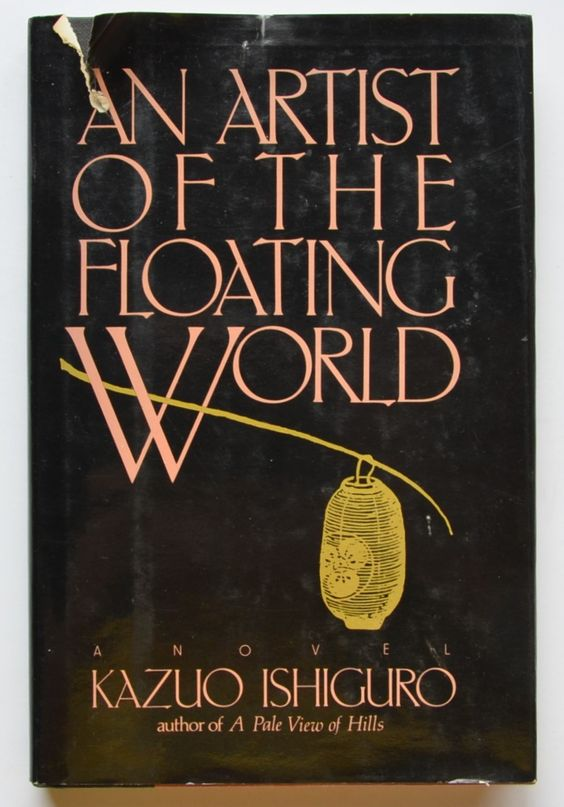 An artist of the floating world by Kazuo Ishiguro.