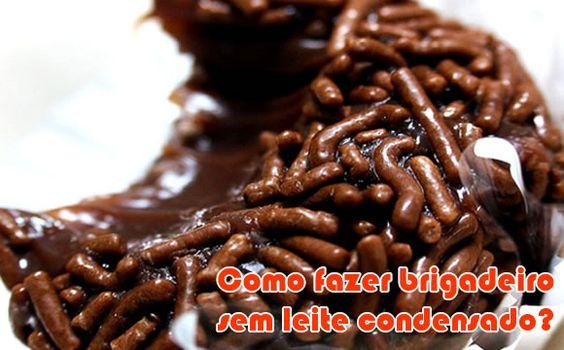 Como fazer brigadeiro sem leite condensado #brigadeiro #receitas #comofazer #dicas #gourmet