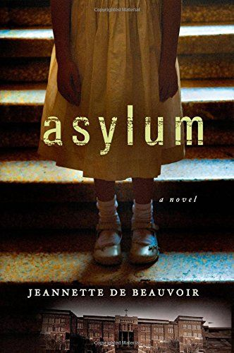 The Asylum, by Jeannette de Beauvoir, A Book Review  | JAQUO Lifestyle Magazine
