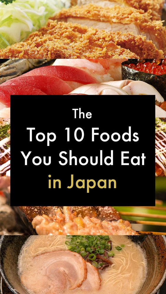 The Top 10 Food To Eat In Japan! Japanese Food Travel Guide. Pin now for later!