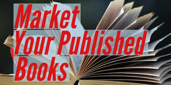 Self-Published a Book? Here's How to Market It