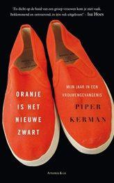 Oranje is het nieuwe zwart | Piper Kerman | Literaire non-fictie