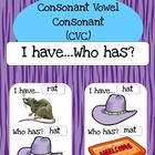 CVC Words I Have, Who Has Game I have... Who has? Game to help students learn their CVC words.  Please view the preview file prior to purchasing ...