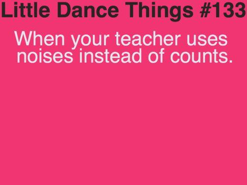 .: Irish Dance, Funny Dance Things, Dance Teacher, Ballet Teacher, Dance Quotes, So Funny, Dance Life, Dance Things Funny, Hop Teacher