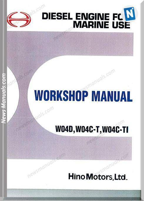 Hino Diesel Engine W04d W04c T W04v Ti Workshop Manual Diesel Trucks Diesel Hino
