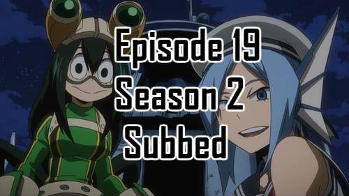 My Hero Academia Season 2 Episode 19 English Subbed With Images