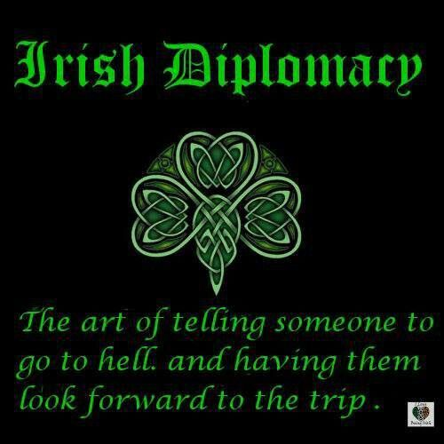 Irish ♥♥WAY TO GO ! WE COULD USE THAT TODAY IN POLITICS !!!!!: