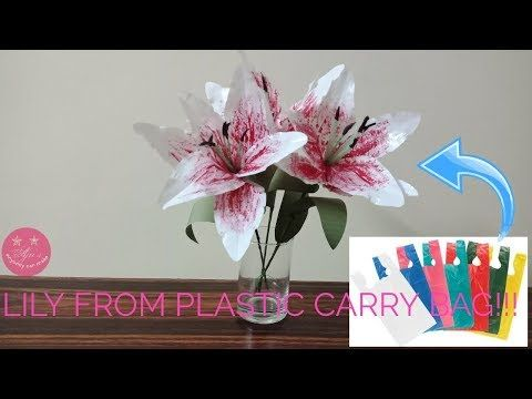 Beautiful Lily Flowers From Waste Thick Plastic Shopping Bag