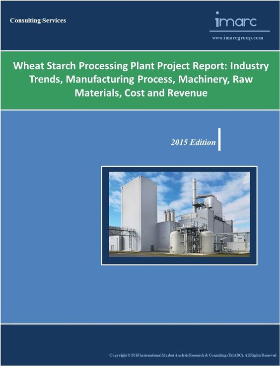 Corn starch manufacturing plant project report Corn starch and - manufacturing project report