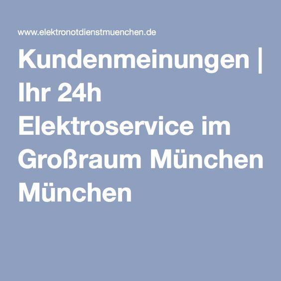 Kundenmeinungen | Ihr 24h Elektroservice im Großraum München