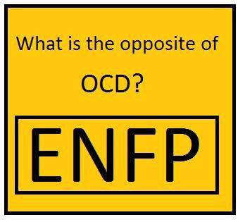 I have OCPD but I'm #enfp YAAAAAAAAAAAS: