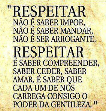Respeitar....
