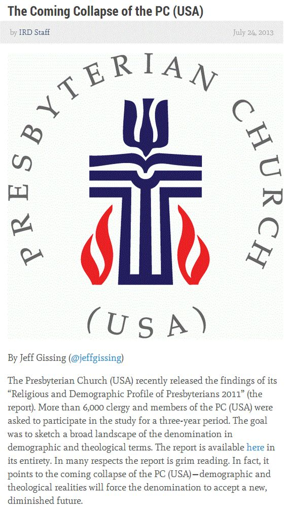 The Coming Presbyterian Collapse - Jeff Gissing, Juicy Ecumenism.    > > > >  Click image to continue reading!