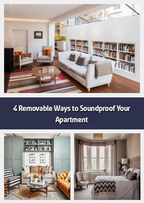 4 Removable Ways To Soundproof Your Apartment These Four Tips Will Help You Soundproof Your Apartment Without Upsetting In 2020 Sound Proofing Apartment Zen Space