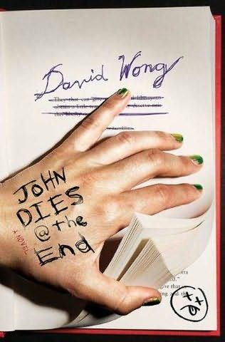 John Dies At The End: David Wong