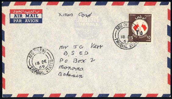 Abu Dhabi 1969 Dec. 18. Airmail envelope endorsed Xmas card, sent for printed matter rate to Manama, Bahrain. Franked with provisional 25 fils on 15 fils tied by ABU DHABI TRUCIAL STATES cds. Very scarce commercial franking.    Dealer  Philagenta