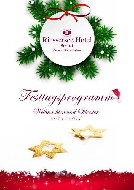 Weihnachten und Silvester im Riessersee Hotel Resort in Garmisch-Partenkirchen an der Zugspitze erleben.  http://www.riessersee.com/urlaub-garmisch-partenkirchen/weihnachten-und-silvester/