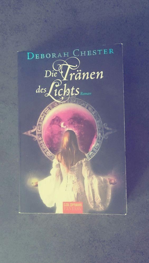 """""""Die Tränen des Lichts""""  von Deborah Chester,  gern gelesen, aber unzufrieden mit dem Ende"""